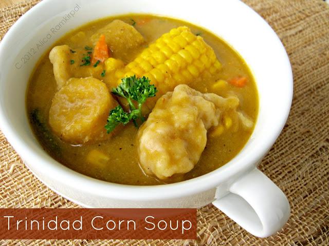 Trinidad Corn Soup Alica S Pepperpot